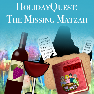 HolidayQuest: The Missing Matzah